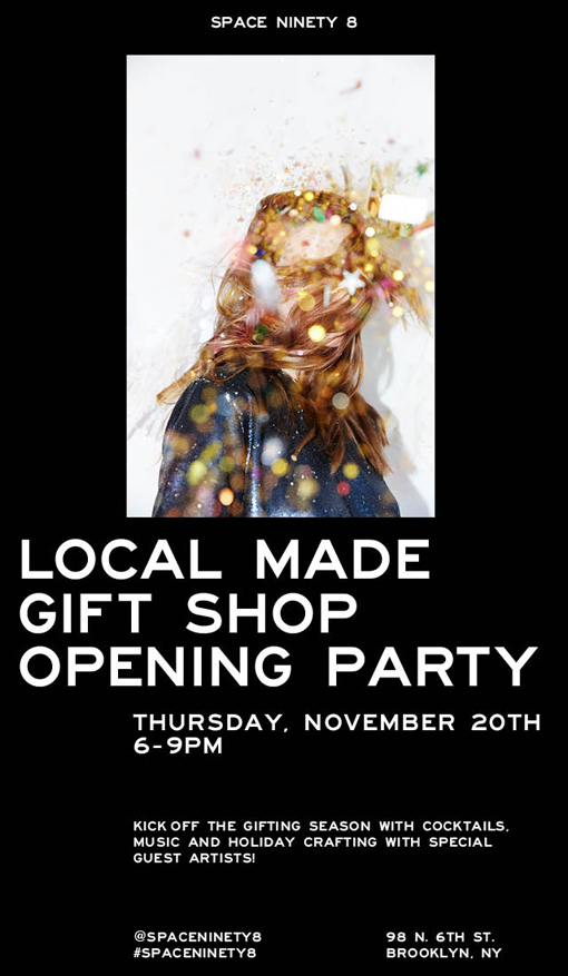 Local Made Gift Shop Opening @ UO Space 98